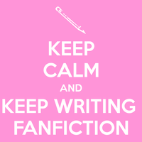 Keep-calm-and-keep-writing-fanfiction_1_